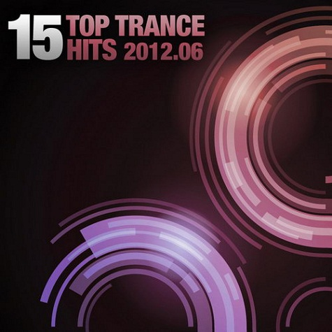 VA - 15 Top Trance Hits 06 (2012) MP3
