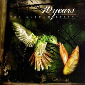 10 Years - The Autumn Effect (2005)