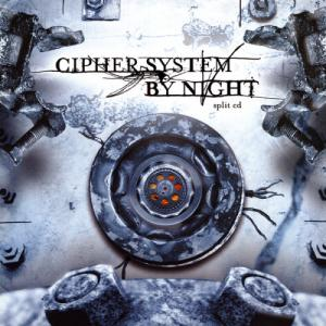 Cipher System / By Night - Split CD (2004)